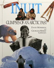 INUIT GLIMPSES OF AN ARCTIC PAST - 129781